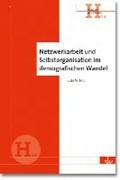 Bott, J: Netzwerkarbeit und Selbstorganisation | Julia M. Bott |