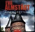 Engelsgrube | Almstädt, Eva ; Danysz, Sebastian ; Moll, Anne |