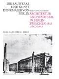 Architektur und Städtebau in Berlin zwischen 1933 und 1945 | Wolfgang Schäche |