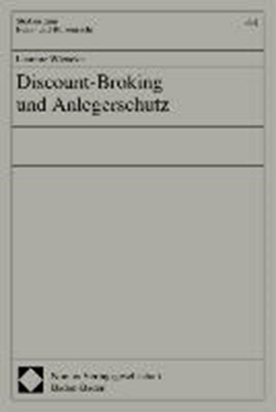 Discount-Broking und Anlegerschutz