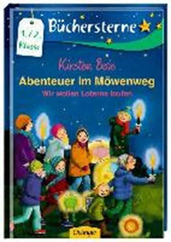 Boie, K: Abenteuer im Möwenweg 3: Wir wollen Laterne laufen