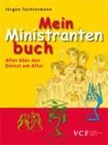 Mein Ministrantenbuch | Jürgen Tochtermann |