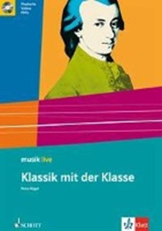 Hügel, P: Klassik mit der Klasse/m. CD