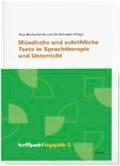 Mündliche und schriftliche Texte in Sprachtherapie   Blechschmidt, Anja ; Schräpler, Ute  