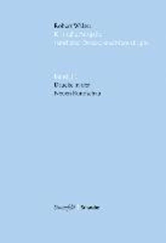 Robert Walser. Kritische Ausgabe sämtlicher Drucke und Manuskripte... / Drucke in der «Neuen Rundschau»