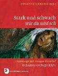 Stark und schwach wie du und ich | Susanne Herzog |