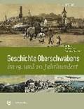 Eitel, P: Geschichte Oberschwabens im 19. und 20. | Peter Eitel |