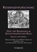 Höfe und Residenzen im Spätmittelalterlichen Reich/2 Bde. | Werner Paravicini |