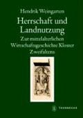 Weingarten, H: Herrschaft und Landnutzung   Hendrik Weingarten  