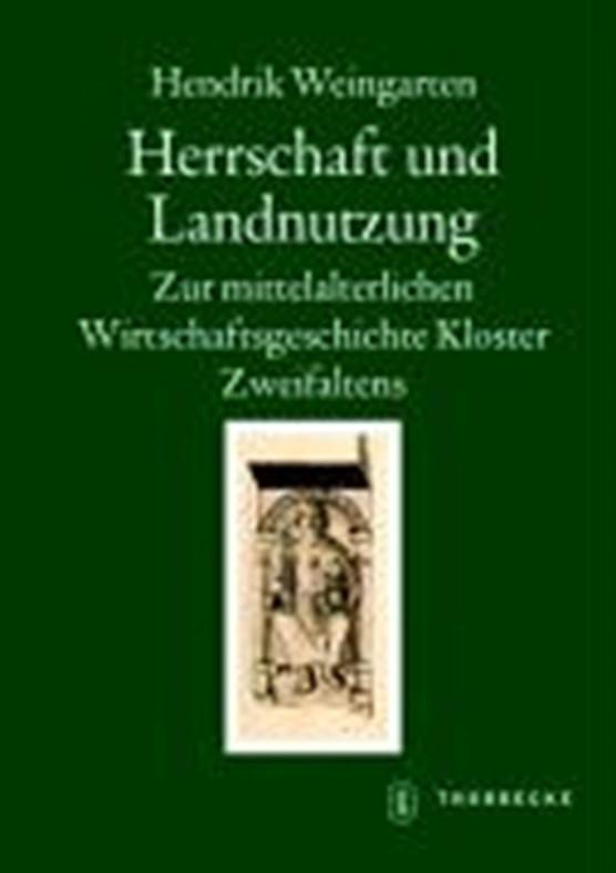 Weingarten, H: Herrschaft und Landnutzung