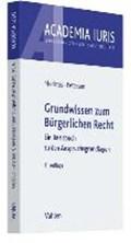 Grundwissen zum Bürgerlichen Recht | Medicus, Dieter ; Petersen, Jens |
