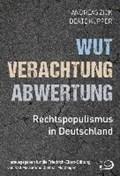 Wut, Verachtung, Abwertung | Zick, Andreas ; Küpper, Beate |