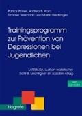 Trainingsprogramm zur Prävention von Depression bei Jugendlichen. CD-ROM | Pössel, Patrick ; Horn, Andrea B. ; Seemann, Simone ; Hautzinger, Martin |