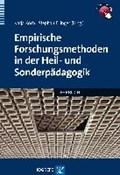 Empirische Forschungsmethoden in der Heil- und Sonderpädagogik   Koch, Katja ; Ellinger, Stephan  