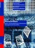 Vorschriften | Sommer, Michael ; Kaumanns, Hans-Walter ; Steber, Werner |