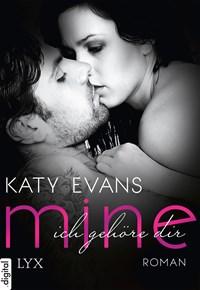 Mine - Ich gehöre dir | Katy Evans |