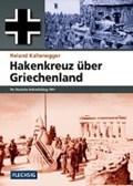 Hakenkreuz über Griechenland | Roland Kaltenegger |
