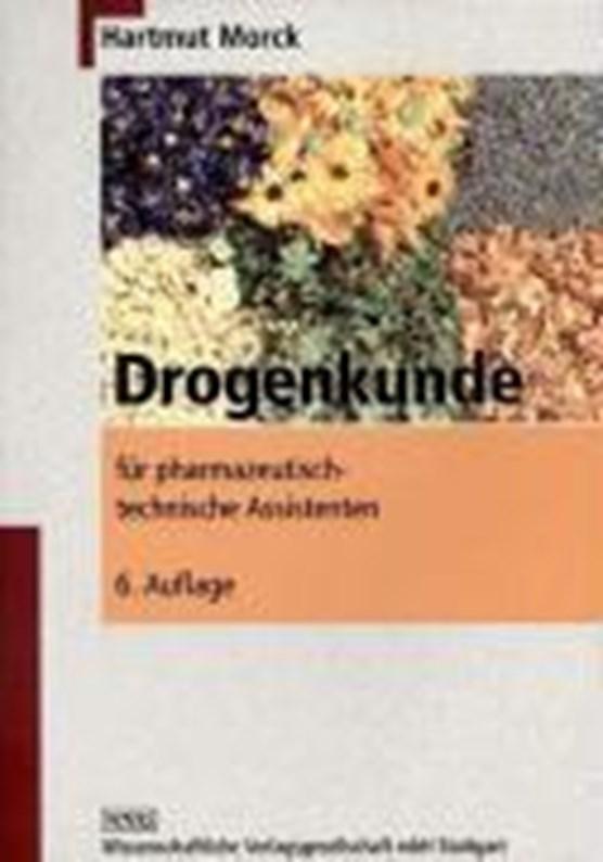 Morck, H: Drogenkunde f. PTA