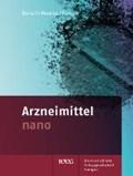Arzneimittel nano   Borsch, Julia ; Vetter, Verena ; Pompe, Sina  