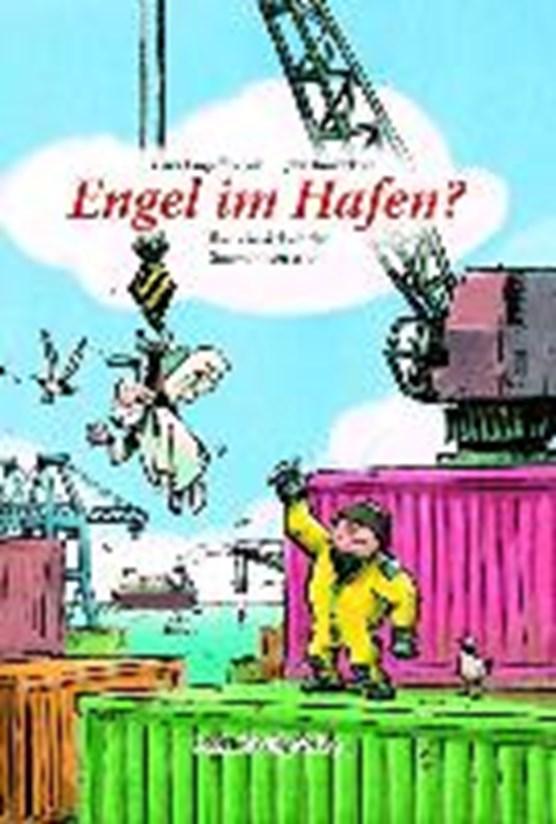 Engelbrecht, L: Engel im Hafen?