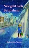 Nele geht nach Bethlehem   Rudolf Otto Wiemer  