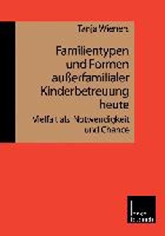 Familientypen Und Formen Ausserfamilialer Kinderbetreuung Heute