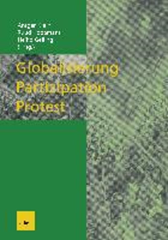 Globalisierung -- Partizipation -- Protest