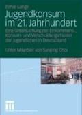 Jugendkonsum im 21. Jahrhundert   Elmar Lange  