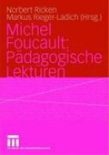 Michel Foucault: Padagogische Lekturen   Norbert Ricken ; Markus Rieger-Ladich  
