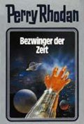 Perry Rhodan 30. Bezwinger der Zeit | auteur onbekend |