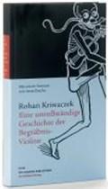 Eine unvollständige Geschichte der Begräbnis-Violine | Rohan Kriwaczek |