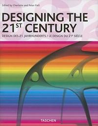 Designing the 21st Century   auteur onbekend  