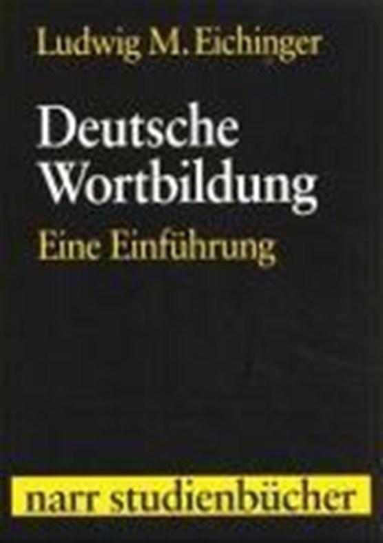 Eichinger, L: Deutsche Wortbildung