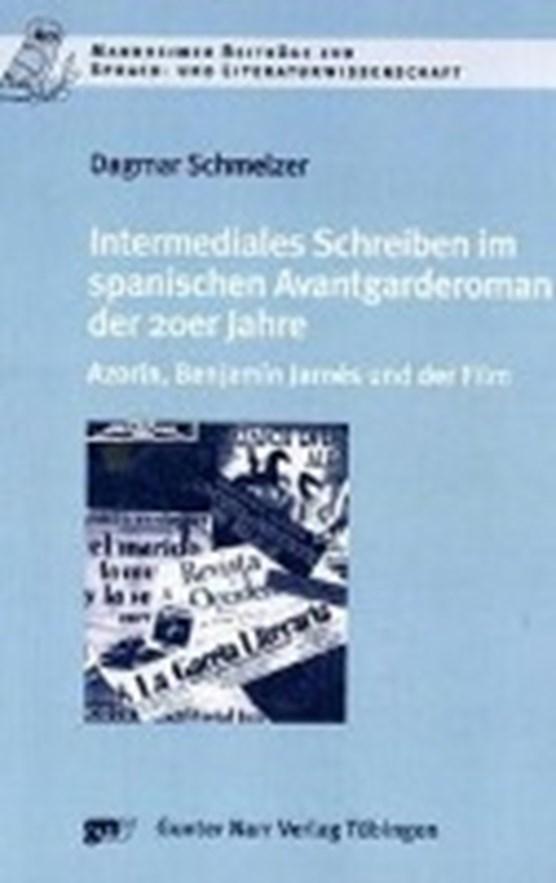 Schmelzer, D: Intermediales Schreiben im spanischen Avantgar