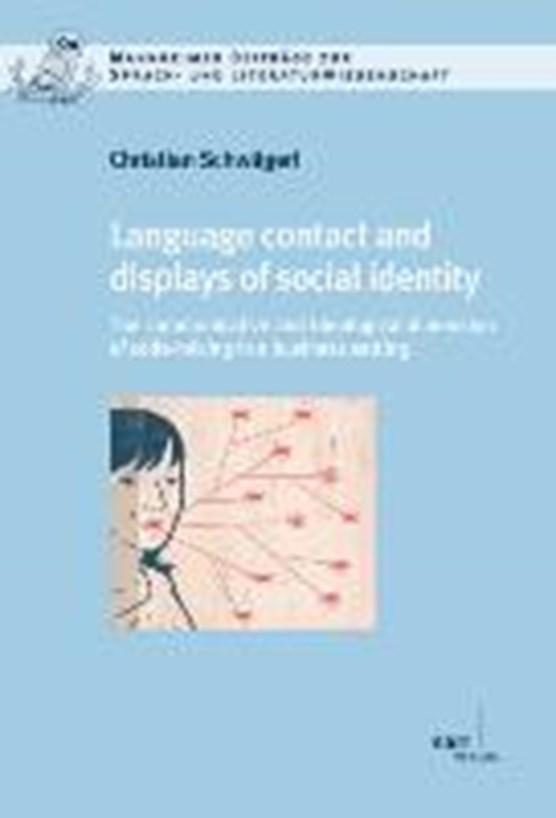 Schwägerl, C: Language contact and displays of social identi