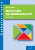Italienische Sprachwissenschaft   Martin Haase  