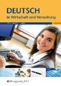 Deutsch in Wirtschaft und Verwaltung | Otto, Gisela ; Peinhardt, Angelika ; Poethe, Hannelore |