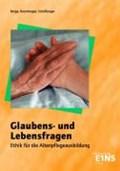Glaubens- und Lebensfragen. Schülerband | Berga, Joachim ; Brumberger, Norbert ; Schöfberger, Jacob |