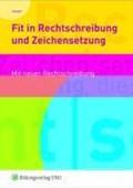 Fit in Rechtschreibung und Zeichensetzung. Arbeitsheft | auteur onbekend |