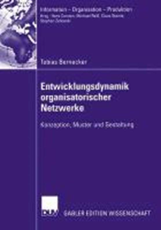 Entwicklungsdynamik Organisatorischer Netzwerke