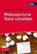 Philosophische Texte schreiben im Studium   Mischer, Sibille ; Filius, Ariane  