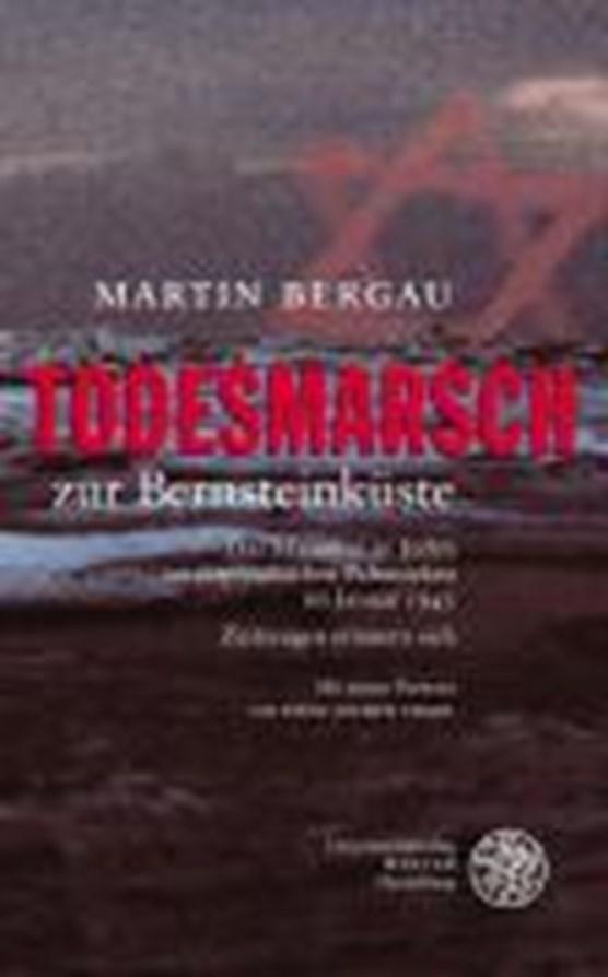 Todesmarsch zur Bernsteinküste