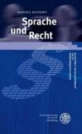 Rathert, M: Sprache und Recht | Monika Rathert |