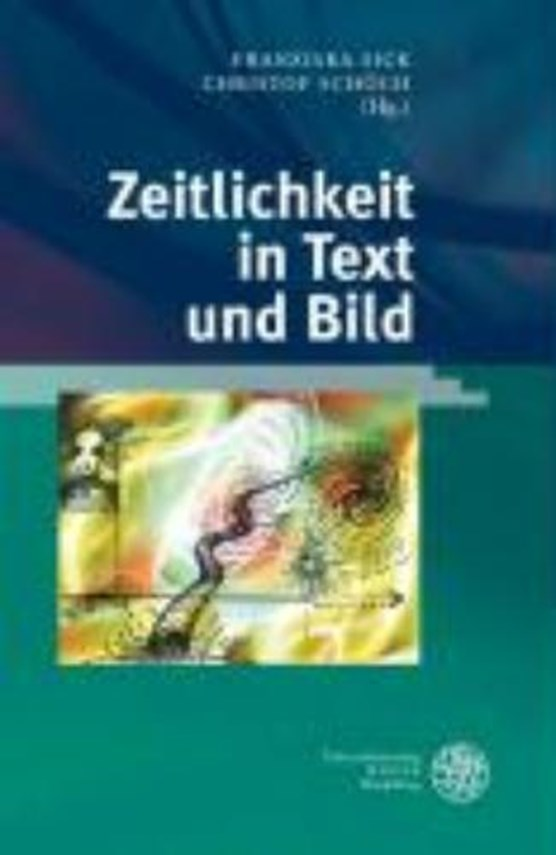 Zeitlichkeit in Text und Bild