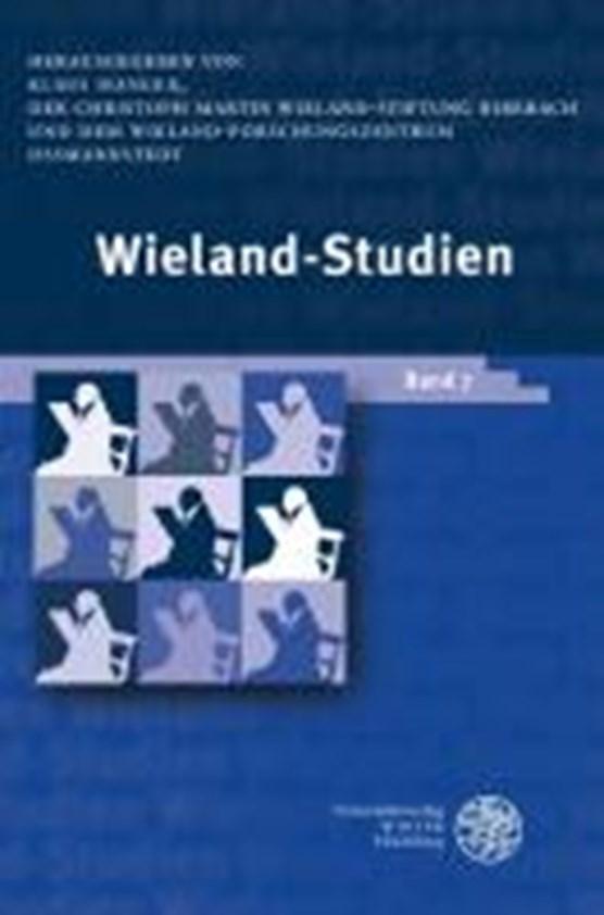 Wieland-Studien 07. Aufsätze . Texte und Dokumente
