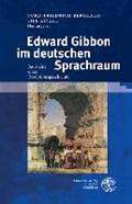 Edward Gibbon im deutschen Sprachraum | Berghahn, Cord-Friedrich ; Kinzel, Till |