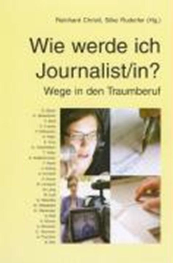 Wie werde ich Journalist/in