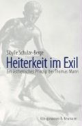 Schulze-Berge, S: Heiterkeit im Exil   Sibylle Schulze-Berge  