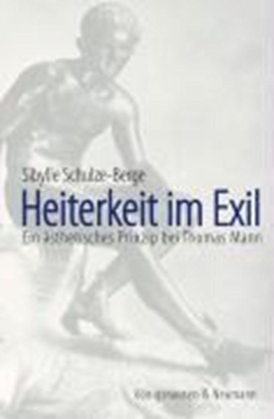 Schulze-Berge, S: Heiterkeit im Exil
