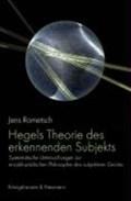 Hegels Theorie des erkennenden Subjekts | Jens Rometsch |